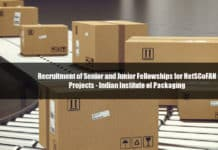 Recruitment of Senior and Junior Fellowships for NetSCoFAN Projects - Indian Institute of Packaging