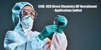 CSIR- IICB Direct Chemistry JRF Recruitment - Applications Invited