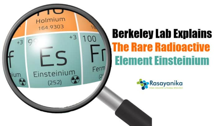 Einsteinium Experiments By Berkeley Lab