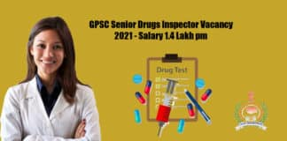 GPSC Senior Drugs Inspector Vacancy 2021 - Salary 1.4 Lakh pm