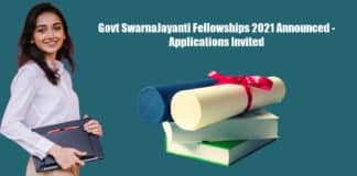 Govt SwarnaJayanti Fellowships 2021 Announced - Applications Invited