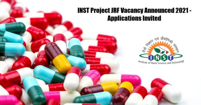 INST Project JRF Vacancy Announced 2021 - Applications Invited