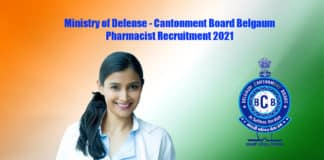 Ministry of Defense - Cantonment Board Belgaum Pharmacist Recruitment 2021