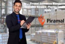 Piramal Announces Warehouse Executive Vacancy - Pharma Candidates Apply