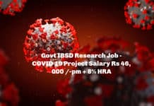 Govt IBSD Research Job - COVID 19 Project Salary Rs 46,000 /-pm + 8% HRA