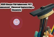 IISER Bhopal PhD Admission 2021 Announced - Chemical Engineering & Chemistry