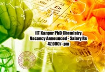 IIT Kanpur PhD Chemistry Vacancy Announced - Salary Rs 47,000/- pm
