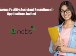 NCBS Pharma Facility Assistant Recruitment - Applications Invited