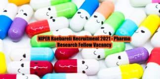 NIPER Raebareli Recruitment 2021 - Pharma Research Fellow Vacancy