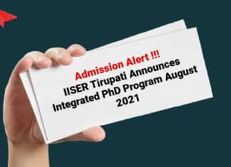 Admission Alert - IISER Tirupati Announces Integrated PhD Program August 2021