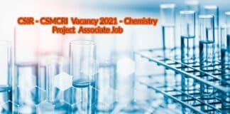 CSIR-CSMCRI Vacancy 2021 - Chemistry Project Associate Job