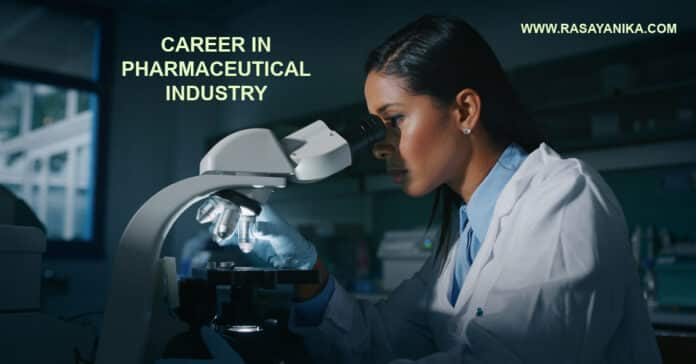 Career in Pharmaceutical Industry