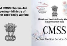 Govt CMSS Pharma Job Opening - Ministry of Health and Family Welfare