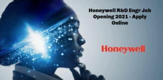 Honeywell R&D Engr Job Opening 2021 - Apply Online