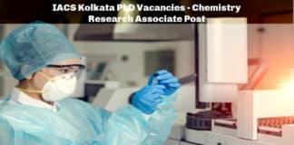 IACS Kolkata PhD Vacancies - Chemistry Research Associate Post