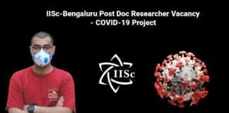 IISc-Bengaluru Post Doc Researcher Vacancy - COVID-19 Project