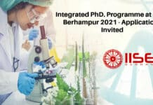Integrated PhD. Programme at IISER Berhampur 2021 - Applications Invited