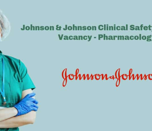 Johnson & Johnson Clinical Safety Scientist Vacancy - Pharmacology