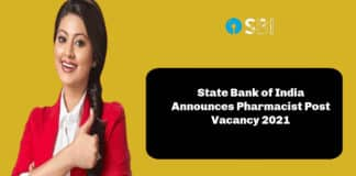 State Bank of India Announces Pharmacist Post Vacancy 2021