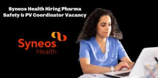Syneos Health Hiring Pharma Safety & PV Coordinator - Candidates Apply Online