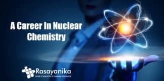 Nuclear Chemistry Career Prospects