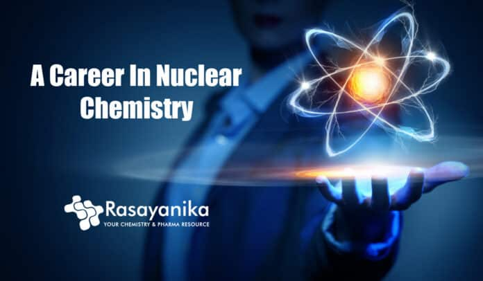 Nuclear Chemistry Career Prospects