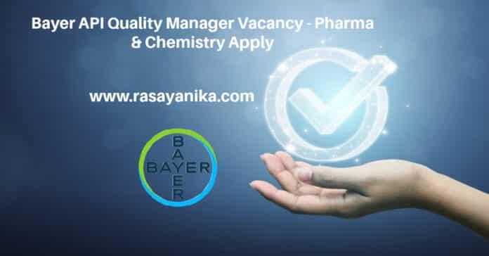 Bayer API Quality Manager Vacancy - Pharma & Chemistry Apply