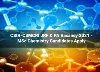 CSIR-CSMCRI JRF & PA Vacancy 2021 - MSc Chemistry Candidates Apply