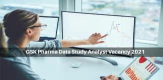 GSK Pharma Data Study Analyst Vacancy 2021 - Apply Online