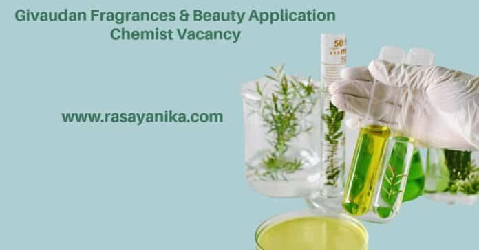 Givaudan Fragrances & Beauty Application Chemist Vacancy - Apply Online