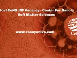 Govt CeNS JRF Vacancy - Center For Nano & Soft Matter Sciences