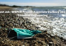 Govt Job : WBPCB Project Associate Vacancy 2021 - Chemical Engineering