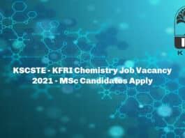 KSCSTE - KFRI Chemistry Job Vacancy 2021 - MSc Candidates Apply