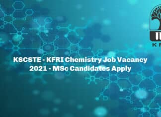 KSCSTE - KFRI Chemistry Job Vacancy 2021 - MSc Candidates Apply