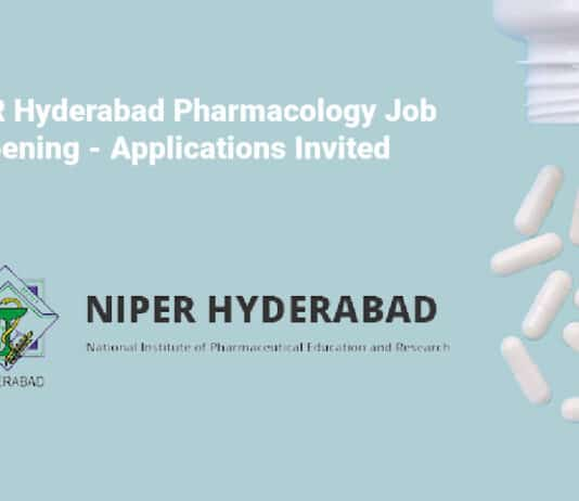 NIPER Hyderabad Pharmacology Job Opening - Applications Invited
