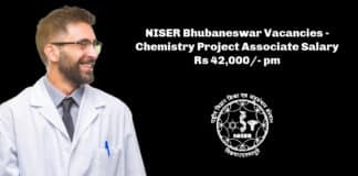NISER Bhubaneswar Vacancies - Chemistry Project Associate Salary Rs 42,000/- pm