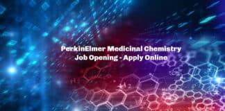 PerkinElmer Medicinal Chemistry Job Opening - Apply Online