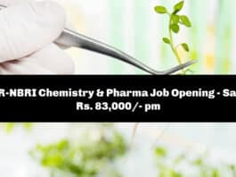 CSIR-NBRI Chemistry & Pharma Job Opening - Salary Rs. 83,000/- pm