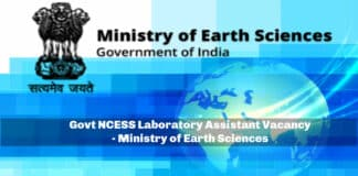 Govt NCESS Laboratory Assistant Vacancy - Ministry of Earth Sciences