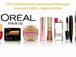 L'Oréal Chemistry Assistant Manager Vacancy 2021 - Apply Online