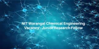 NIT Warangal Chemical Engineering Vacancy - Junior Research Fellow