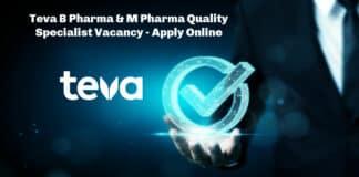 Teva B Pharma & M Pharma Quality Specialist Vacancy - Apply Online