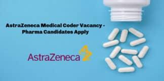 AstraZeneca Medical Coder Vacancy - Pharma Candidates Apply