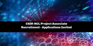 CSIR-NCL Project Associate Recruitment - Applications Invited