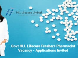 Govt HLL Lifecare Freshers Pharmacist Vacancy - Applications Invited