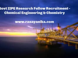 Govt IIPE Research Fellow Recruitment - Chemical Engineering & Chemistry