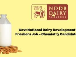 Govt National Dairy Development Board Freshers Job – Chemistry Candidates Apply