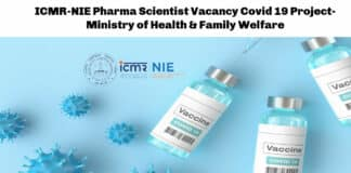 ICMR-NIE Pharma Scientist Vacancy Covid 19 Project- Ministry of Health & Family Welfare