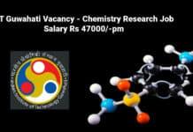 IIT Guwahati Vacancy - Chemistry Research Job Salary Rs 47000/-pm