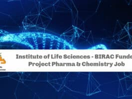 Institute of Life Sciences - BIRAC Funded Project Pharma & Chemistry Job